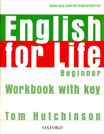 9780194307611 - English for life beginner workbook with key