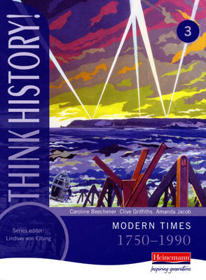 9780435313708 - Think history! modern times 1750-1990