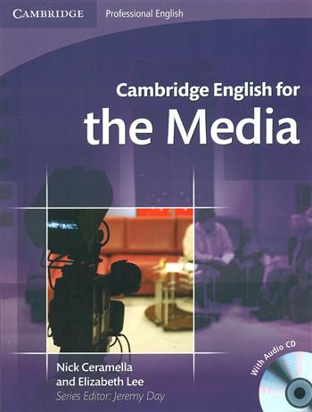 9780521724579 - Cambridge english for the media student's book with audio cd