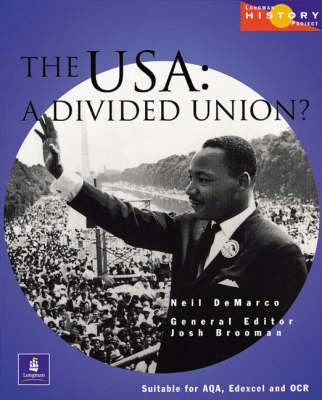 9780582473850 - The USA: a divided union?